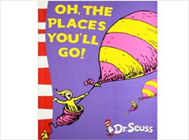Oh ! The Places You'll Go